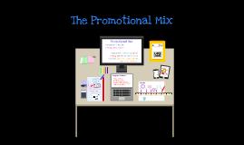 Copy of Promotional Mix - Marketing