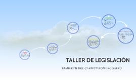 TALLER DE LEGISLACIÓN