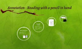 Annotation - Reading with a pencil in hand