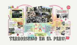 Copy of TERRORISMO EN EL PERU