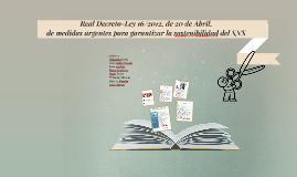 Real Decreto-Ley 16/2012. de 20 de Abril