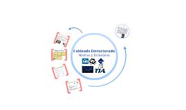 Copy of Cableado estructurado-Normas y estandares