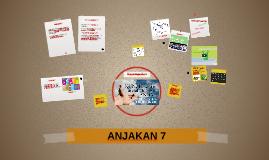 ANJAKAN 7