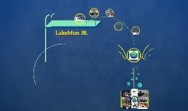 LakeMun JR.