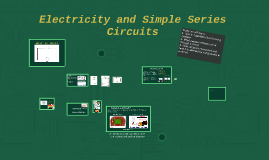 Electricity and Simple Series Circuits