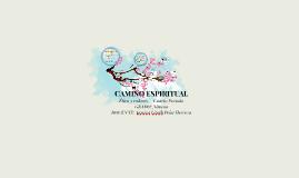 Etica 9° - IV - CAMINO ESPIRITUAL