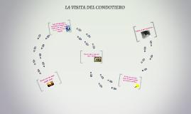 LA VISITA DEL CONDOTIERO