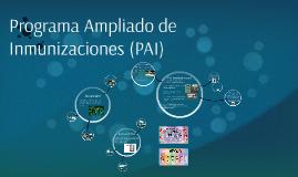 Programa Ampliado de Inmunizaciones (PAI)