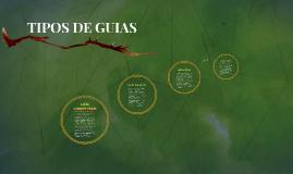 TIPOS DE GUIAS