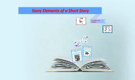 Story Elements Teacher Prezi