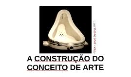 A construção do conceito de arte