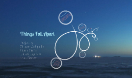 Things Fall Apart Project