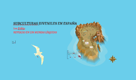 """Copia de Presentación - LA CULTURA """"FRIKI"""" EN ESPAÑA"""