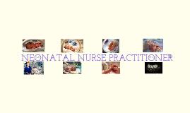 Copy of Neonatal Nurse Practitioner