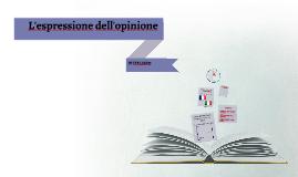 L'espressione dell'opinione in italiano