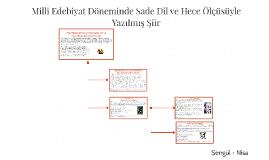 Milli Edebiyat Döneminde Sade Dil ve Hece Ölçüsüyle Yazılmış