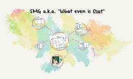 SMG & GMS