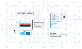 POS 120-Lecture 7: Foreign Policy