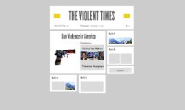 THE VIOLENT TIMES
