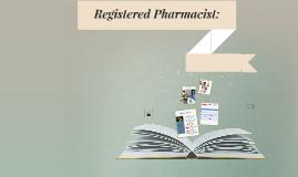 Pharmacist: