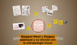 Margaret Mead y Gregory Batenson y su vínculo con la antropo