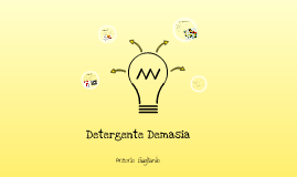 Detergente Demasia