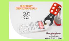 BLOQUEO Y ETIQUETADO (LOTO)