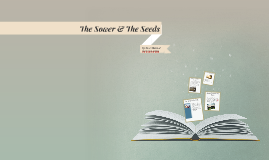 The Sower & The Seeds