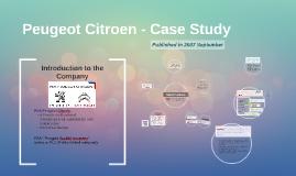 Copy of Peugeot - Case Study