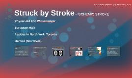 Struck by Stroke