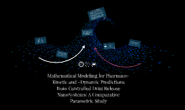 Mathematical Modeling for Pharmaco-Kinetic and –Dynamic Pred