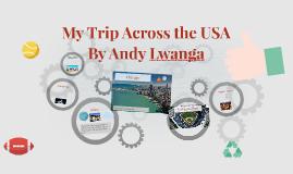 My Trip Across the USA