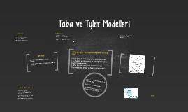 Taba ve Tyler Modelleri