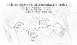 Acciones preventivas en la investigación jurídica