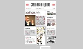 CAMBIO CON EQUIDAD