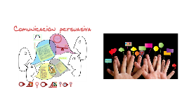 Copy of COMUNICACION PERSUASIVA