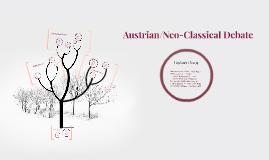 Austrian/Neo-Classical Debate