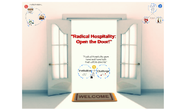 """Radical Hospitality: Opening the door wide open!"""