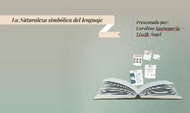 Copy of La Naturaleza simbólica del lenguaje