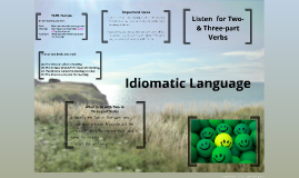 Idiomatic Language