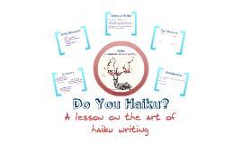 Copy of Do You Haiku?