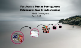 Copy of As Festas Portuguesas nos EEUU
