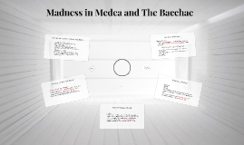 Madness in Medea and The Bacchae
