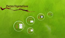 Partes Vegetativas