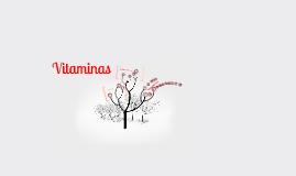 Copy of Exposición Quimica: Vitaminas
