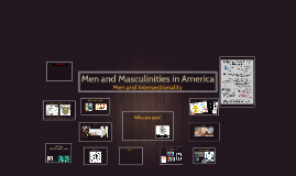 Men and Masculinities in America