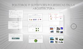 Poliedros y superficies poliédricas en la Arquitectura