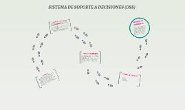 SISTEMA DE SOPORTE A DECISIONES (DSS)
