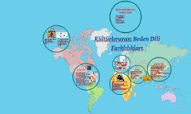 Copy of Kültürlerarası Beden Dili Farklılıkları