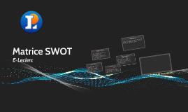 Copy of Matrice SWOT